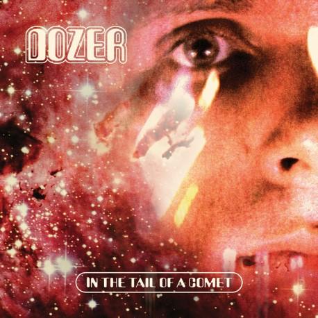 Dozer – In The Tail Of A Comet - CD-Digi