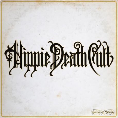 Hippie Death Cult – Circle Of Days - CD Digi
