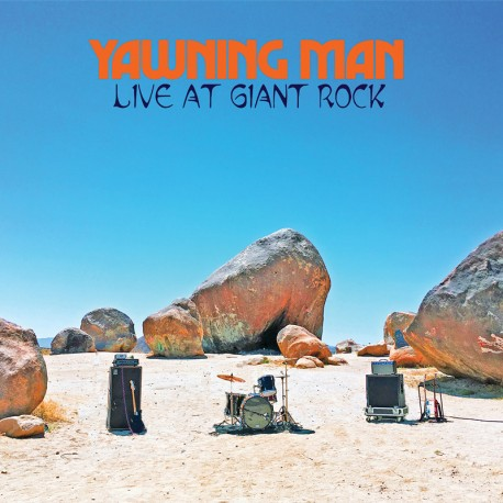 Yawning Man – Live At Giant Rock - LP