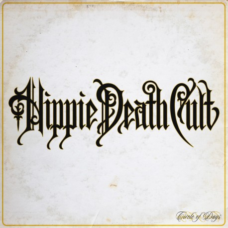 Hippie Death Cult – Circle Of Days - LP