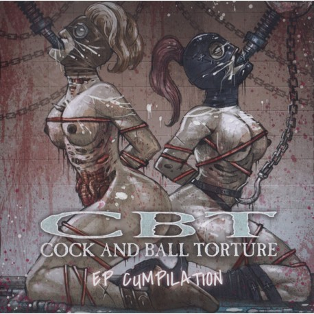 Cock And Ball Torture – EP Cumpilation - CD