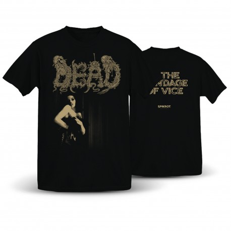 Dead - In The Bondage Of Vice - T-Shirt (Spikerot Exclusive)