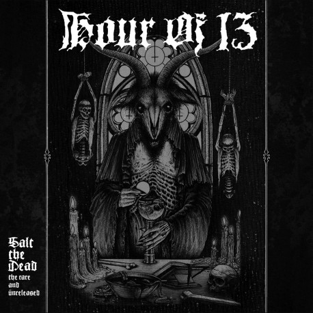 Hour Of 13 – Salt The Dead: The Rare And Unreleased - 2LP Colored