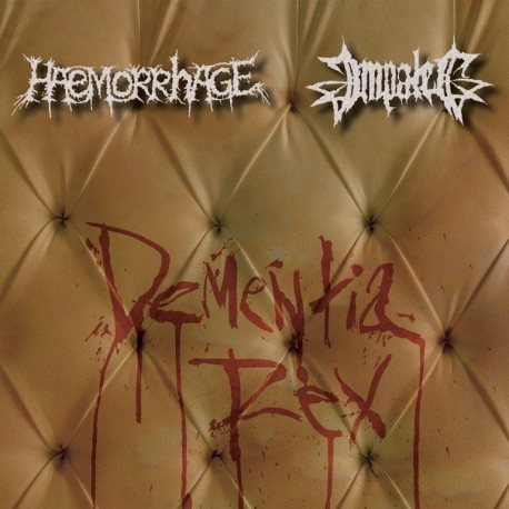 Haemorrhage / Impaled - Dementia Rex - Split CD-Digi