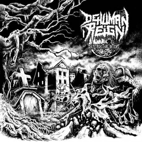 Dehuman Reign – Destructive Intent - MLP