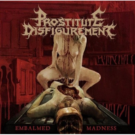 Prostitute Disfigurement - Embalmed Madness - LP