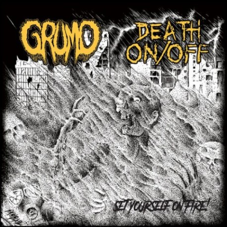 Grumo / Death On/Off ‎– Set Yourself On Fire - Split 7""