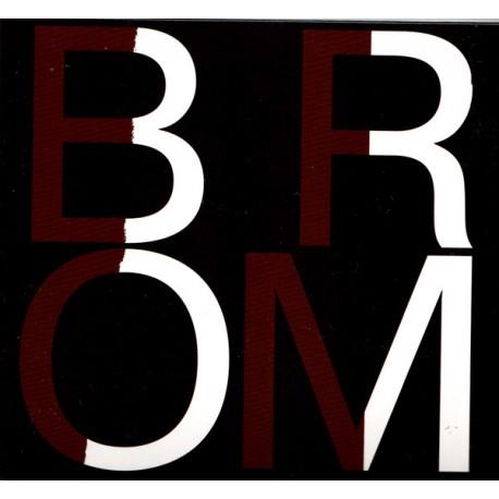 Brom – Brom- CD Digi
