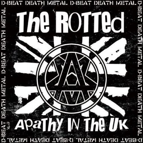 The Rotted ‎– Apathy In The UK - 7""