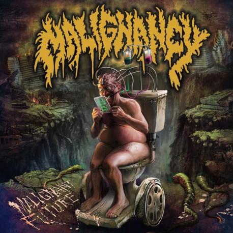 "Malignancy – Malignant Future - 7"""