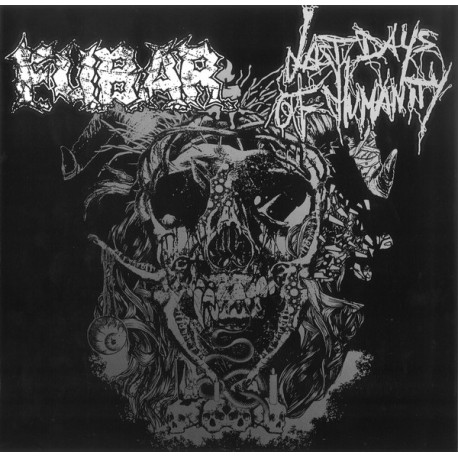 F.U.B.A.R. / Last Days Of Humanity ‎– Last Days Of Humanity / FUBAR - Split 9""