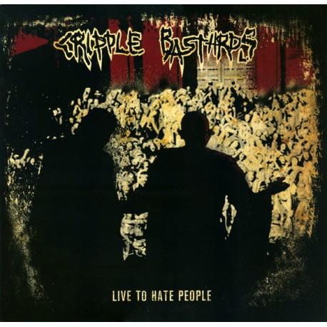 Cripple Bastards – Live To Hate People - LP