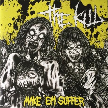 The Kill – Make 'Em Suffer - LP Yellow