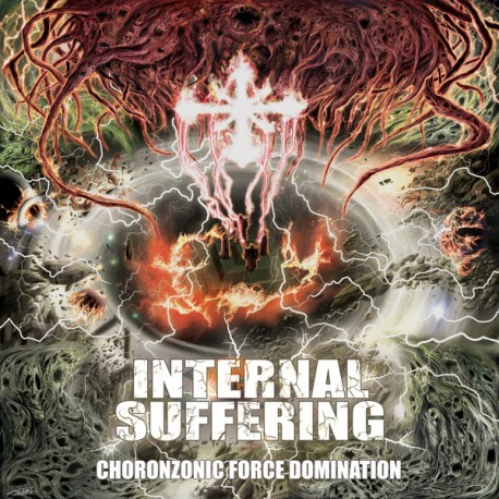Internal Suffering ‎– Choronzonic Force Domination - CD