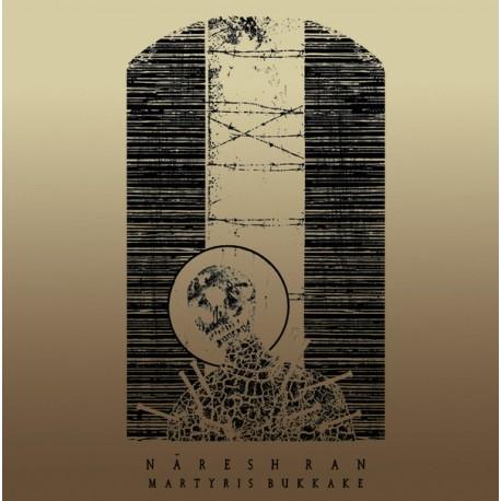 Nàresh Ran – Martyris Bukkake - LP