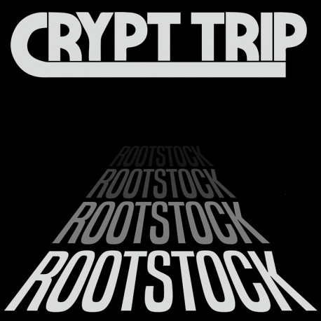 Crypt Trip – Rootstock - LP