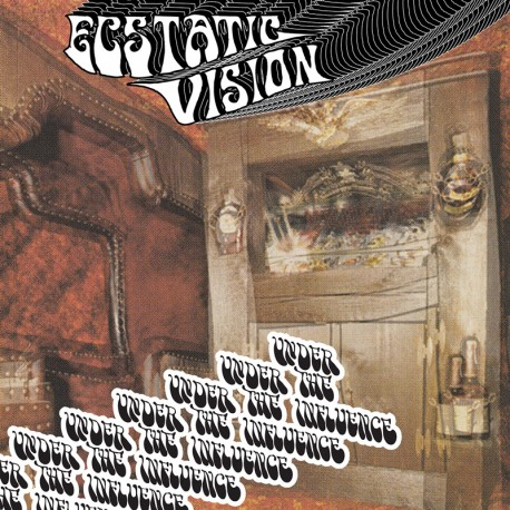 Ecstatic Vision ‎– Under The Influence - LP