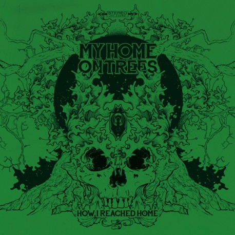 My Home On Trees - How I Reached Home - LP Green